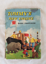 Load image into Gallery viewer, Tommy's New Engine by Dora Thatcher