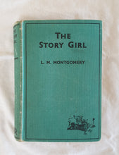 Load image into Gallery viewer, The Story Girl by L. M. Montgomery