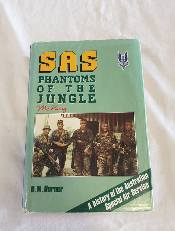 SAS Phantoms of the Jungle by D. M. Horner