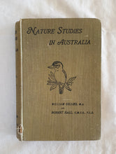 Load image into Gallery viewer, Nature Studies in Australia by William Gillies and Robert Hall