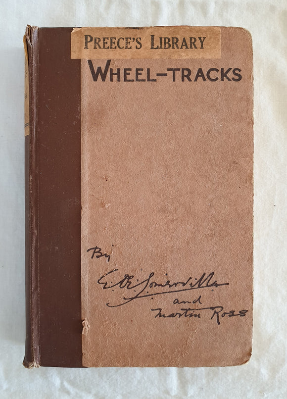 Wheel-Tracks by E. CE, Somerville and Martin Ross