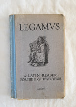 Load image into Gallery viewer, Legamvs A Latin Reader by James P. Giles