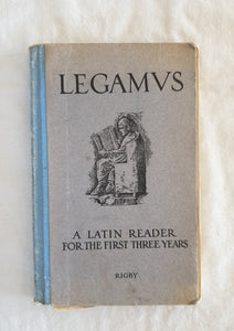 Legamvs A Latin Reader by James P. Giles