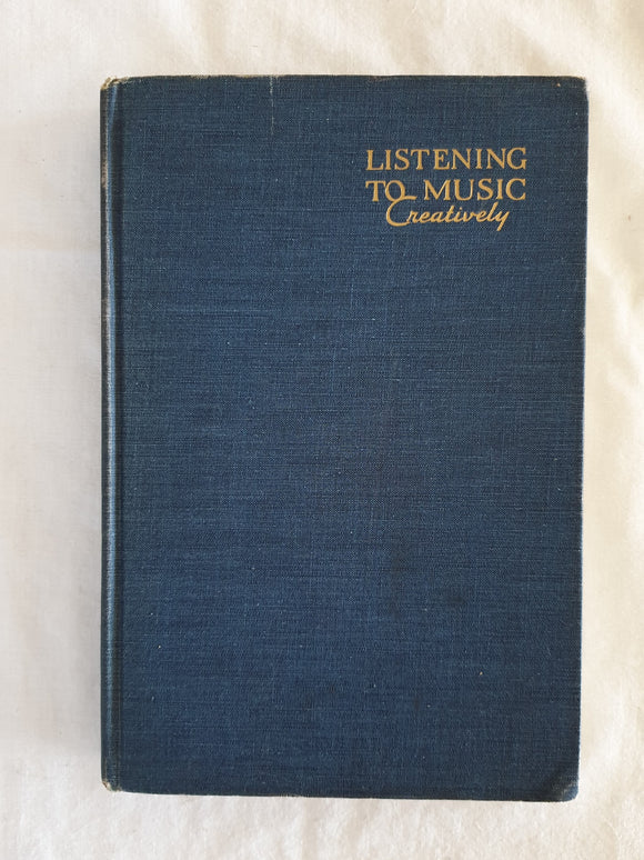 Listening to Music Creatively by Edwin J. Stringham