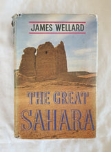 Load image into Gallery viewer, The Great Sahara by James Wellard