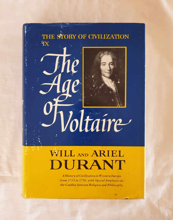 The Age of Voltaire by Will and Ariel Durant