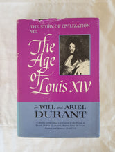 Load image into Gallery viewer, The Age of Louis XIV by Will and Ariel Durant