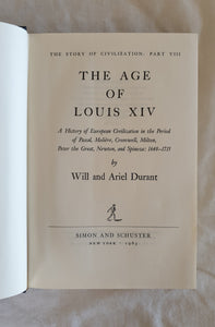 The Age of Louis XIV by Will and Ariel Durant