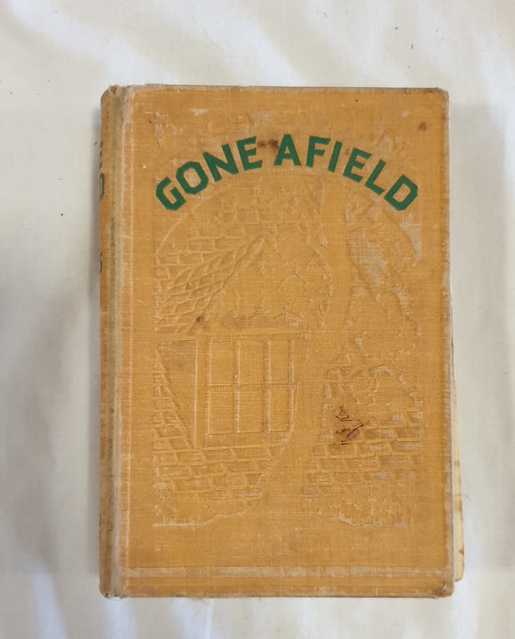 Gone Afield by Cecil Roberts
