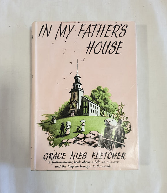 In My Father's House by Grace Nies Fletcher