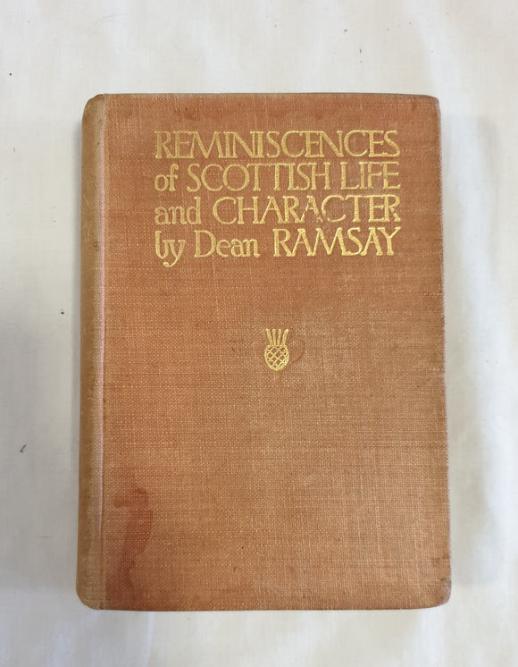 Reminiscences of Scottish Life & Character by Dean Ramsay
