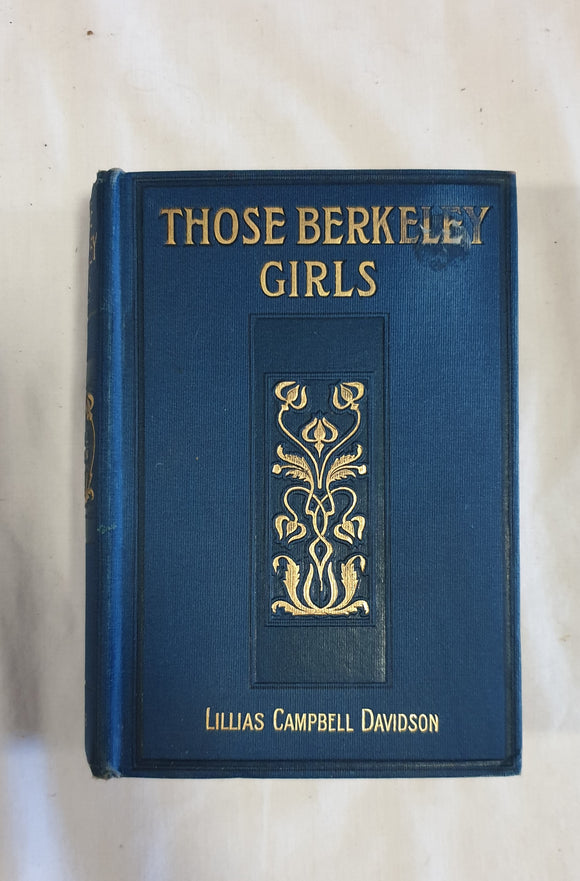Those Berkeley Girls by Lillias Campbell Davidson