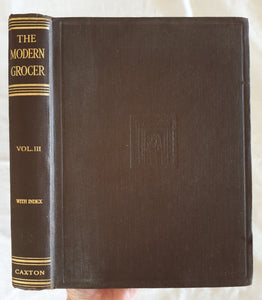 The Modern Grocer and Provision Dealer by C. L. T. Beeching
