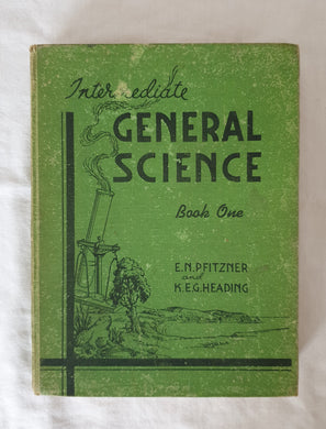 Intermediate General Science by Pfitzner and Heading