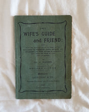 Load image into Gallery viewer, The Wife's Guide & Friend by Dr. S. Warren