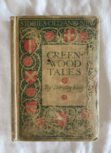 Load image into Gallery viewer, Greenwood Tales by Dorothy King