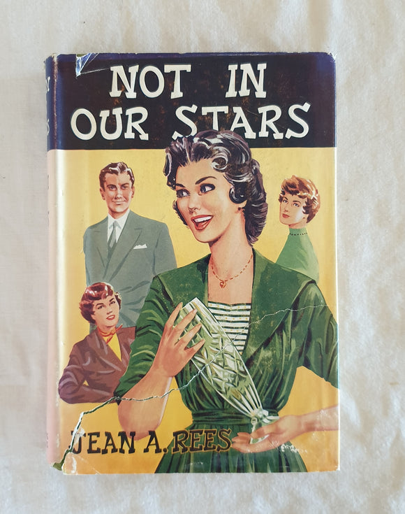 Not In Our Stars by Jean A. Rees