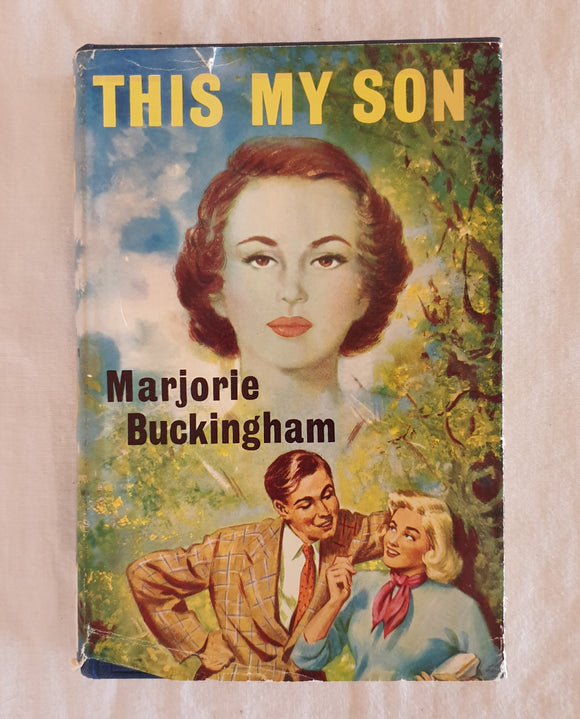 This My Son by Marjorie Buckingham