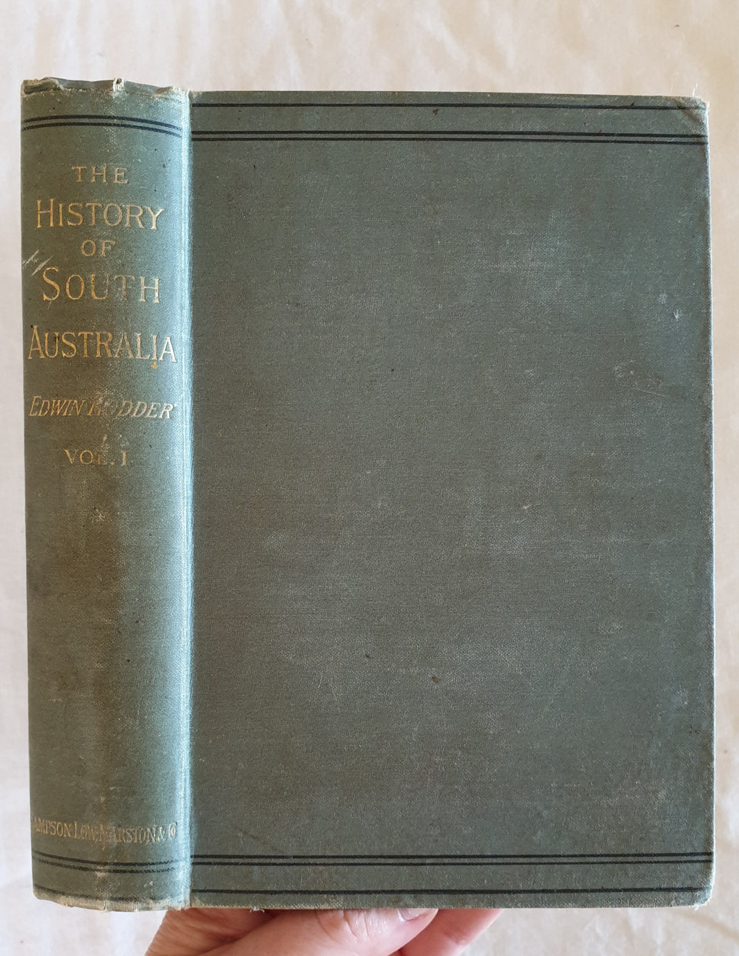 The History of South Australia by Edwin Hodder