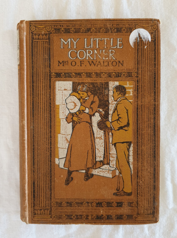 My Little Corner by Mrs. O. F. Walton