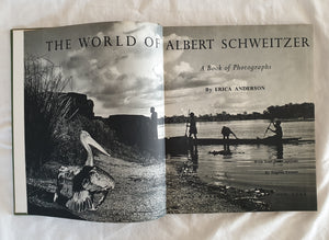 The World of Albert Schweitzer by Erica Anderson