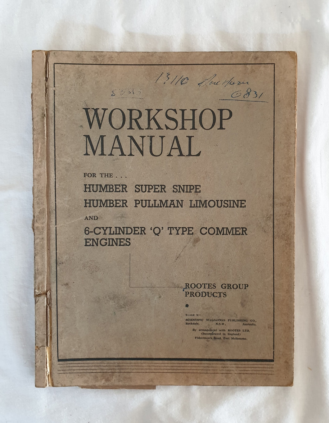 Workshop Manual for the Humber Super Snipe Humber Pullman Limousine and 6-Cylinder