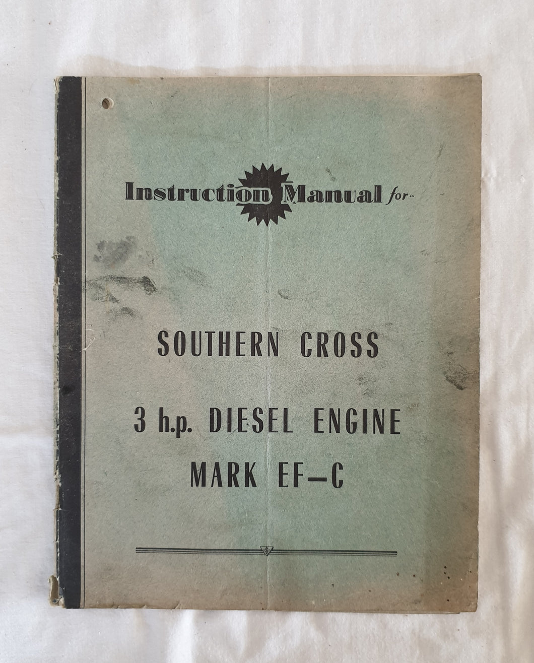 Instruction Manual for Southern Cross 3 h.p. Diesel Engine Mark EF-C