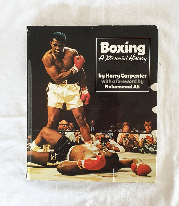 Boxing: A Pictorial History  by Harry Carpenter  foreword by Muhammad Ali
