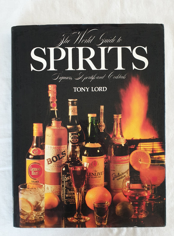 The World Guide to Spirits by Tony Lord