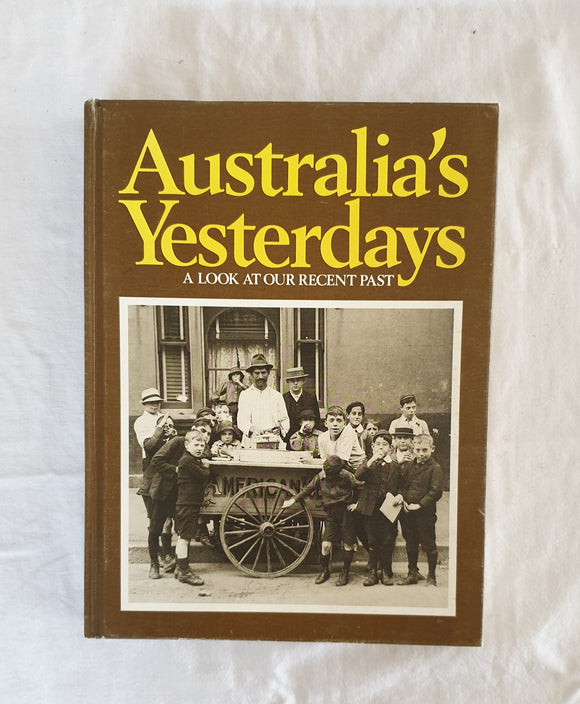 Australia's Yesterdays by Reader's Digest