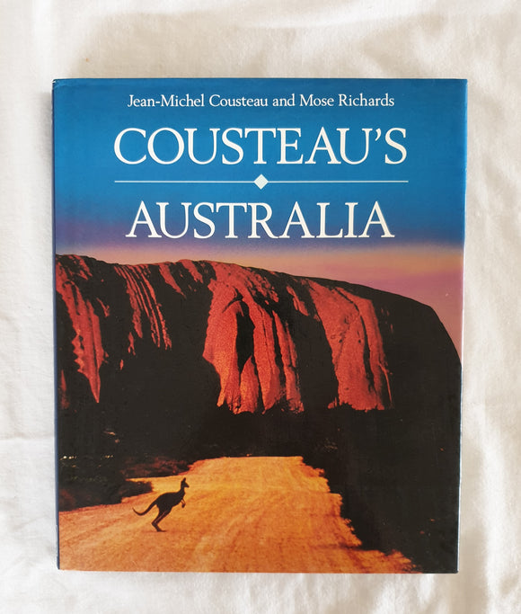Cousteau's Australia by Jean-Michael Cousteau and Mose Richards