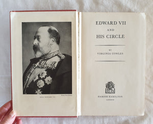 Edward VII and His Circle by Virginia Cowles