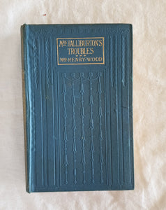 Mrs. Halliburton's Troubles by Mrs. Henry Wood