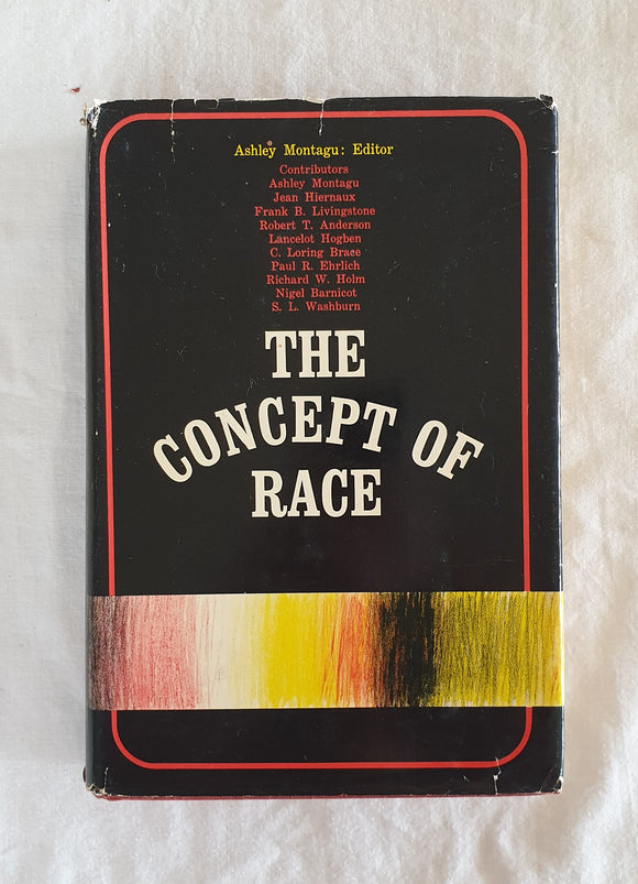 The Concept of Race by Ashley Montagu