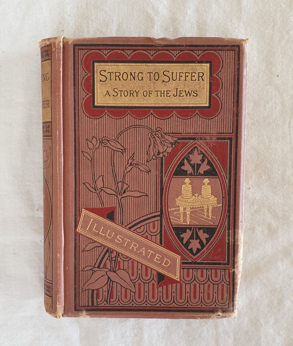 Strong To Suffer by E. Wynne