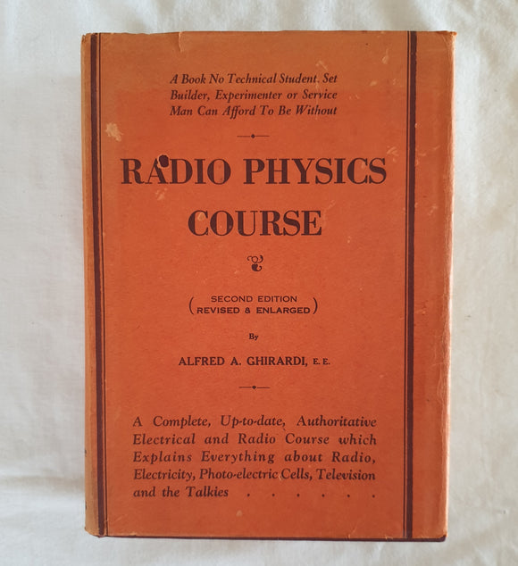 Radio Physics Course by Alfred A. Ghirardi