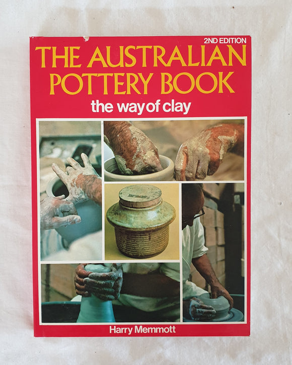 The Australian Pottery Book by Harry Memmott