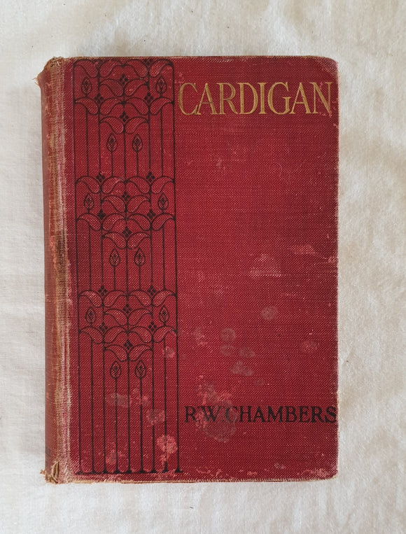 Cardigan A Novel by Robert W. Chambers