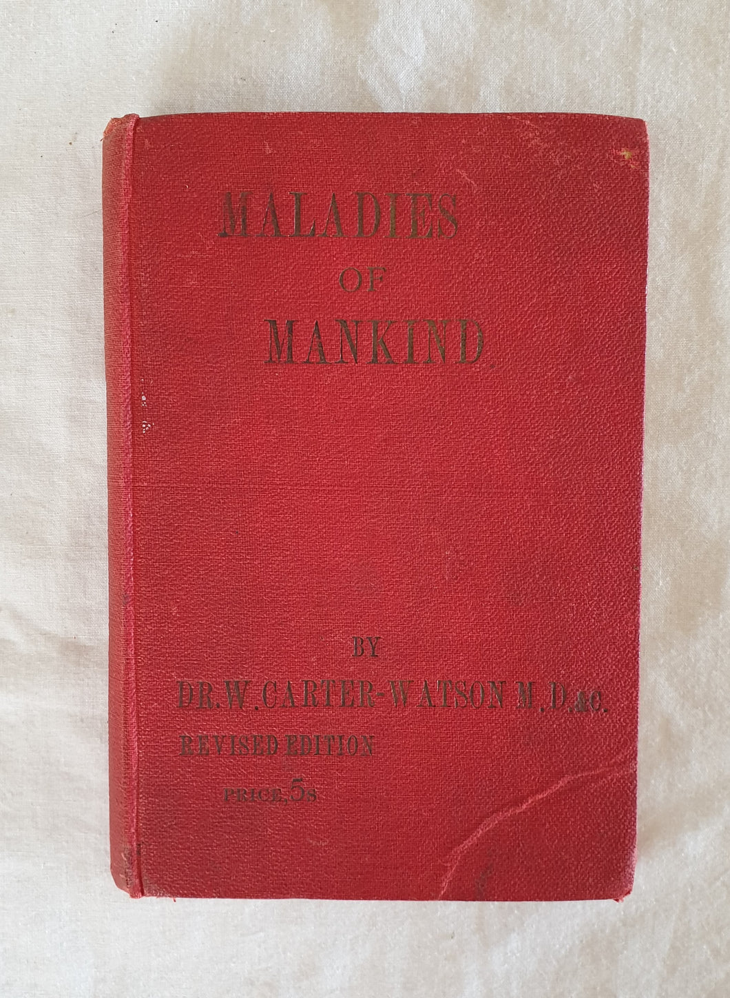 Maladies of Mankind by Dr. Walter Carter Watson