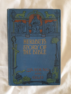 Hurlbut's Story of the Bible by Rev. Jesse Lyman Hurlbut