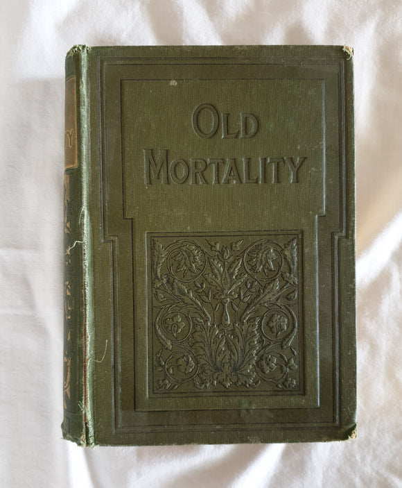 Old Mortality  by Sir Walter Scott, Bart