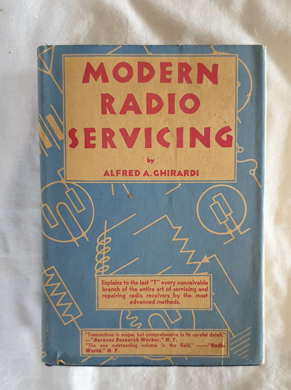 Modern Radio Servicing by Alfred A. Ghirardi