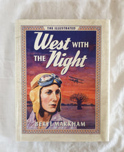 Load image into Gallery viewer, West With The Night  by Beryl Markham