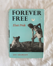Load image into Gallery viewer, Forever Free Elsa's Pride  by Joy Adamson