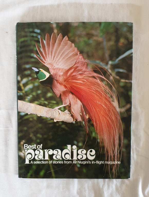 Best Paradise  A Selection of Stories From Air Niugini's In-Flight Magazine