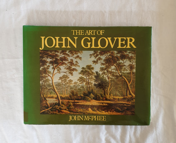 The Art of John Glover by John McPhee