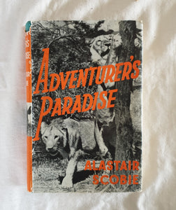 Adventurer's Paradise by Alastair Scobie