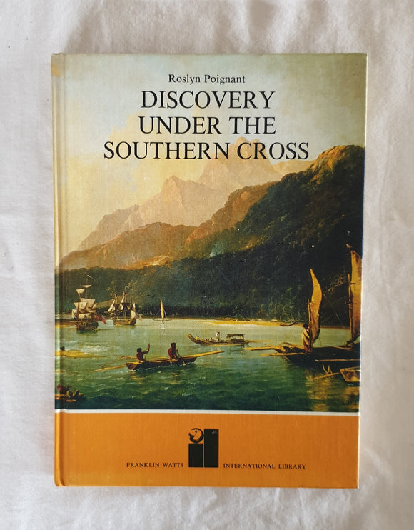 Discovery Under The Southern Cross by Roslyn Poignant