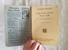 Load image into Gallery viewer, Little Tom and the Water Folk - Whitcombe's Story Books
