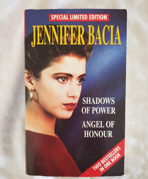 Shadows of Power + Angel of Honour  by Jennifer Bacia